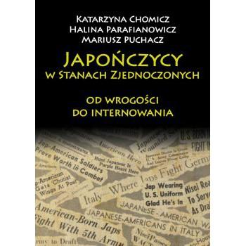 Japończycy w Stanach Zjednoczonych Ameryki: od wrogości do internowania