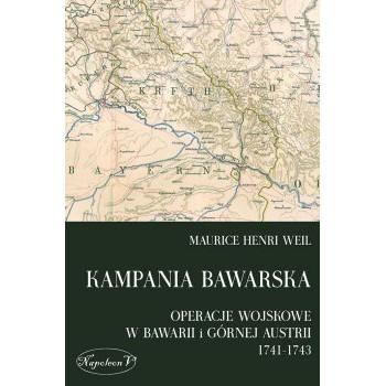 Kampania bawarska. Operacje wojskowe w Bawarii i Górnej Austrii 1741-1743