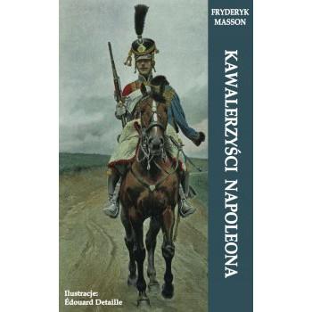 Kawalerzyści Napoleona