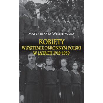 Kobiety w systemie obronnym Polski w latach 1918-1939