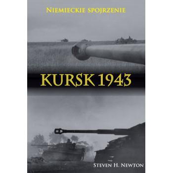 Kursk 1943. Niemieckie spojrzenie. Naoczne świadectwa niemieckich dowódców z Operacji Zitadelle miękka