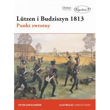 Lützen i Budziszyn 1813. Punkt zwrotny