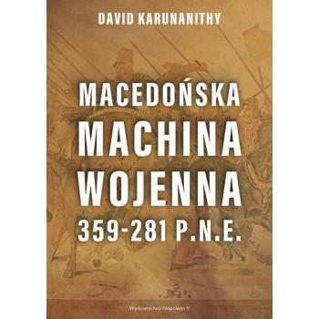 Macedońska machina wojenna 359-281 p.n.e.