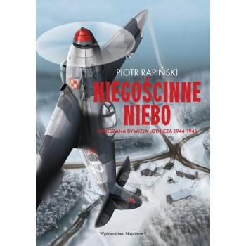 Niegościnne niebo. 4 Mieszana Dywizja Lotnicza 1944-1945