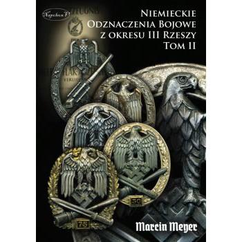 Niemieckie Odznaczenia Bojowe z okresu III Rzeszy tom II
