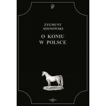 O koniu w Polsce
