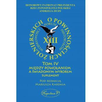 """""""O powinnościach żołnierskich"""". Tom IV Suplement"""