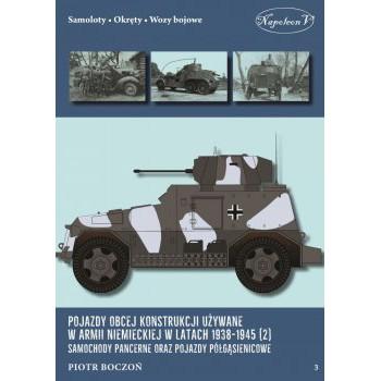 Pojazdy obcej konstrukcji używane w armii niemieckiej w latach 1938-1945 (2) Samochody pancerne oraz pojazdy półgąsienicowe