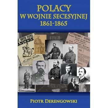 Polacy w wojnie secesyjnej 1861-1865