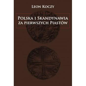 Polska i Skandynawia za pierwszych Piastów