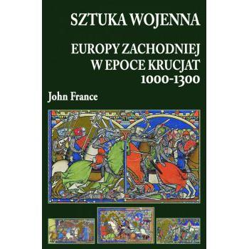 Sztuka wojenna Europy Zachodniej w epoce krucjat 1000-1300 miękka
