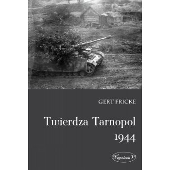 Twierdza Tarnopol 1944