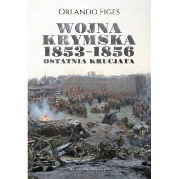 Wojna krymska 1853-1856. Ostatnia krucjata
